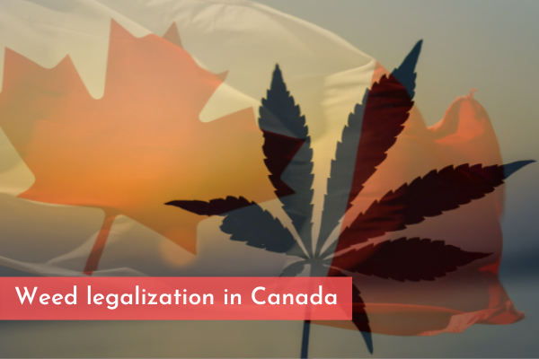 Weed legalization in Canada